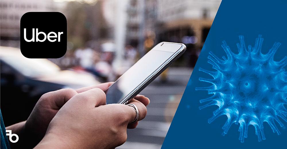 Reto de comunicación para Uber México- desactiva cuentas de clientes con posible contacto con coronavirus